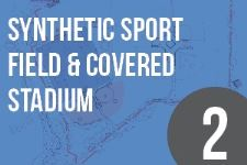 Synthetic Sport Field & Covered Stadium