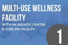 Multi Use Wellness Facility with an Aquatic and Curling Facility