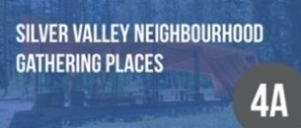 Silver Valley Neighbourhood Gathering Places