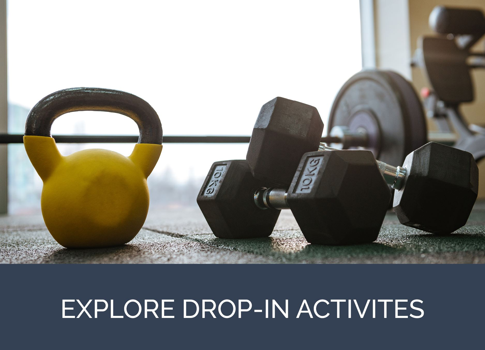 Explore Drop-In Activities