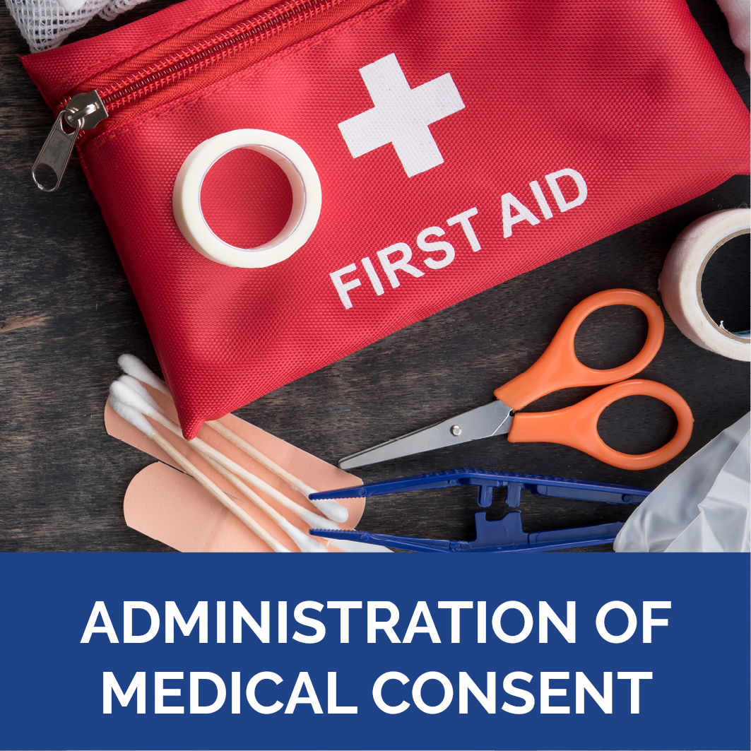 Administration of Medical Consent