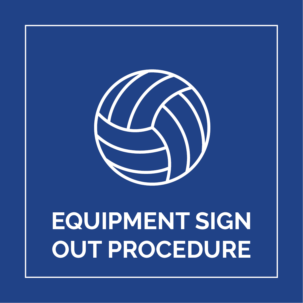 Equipment Sign Out Procedure