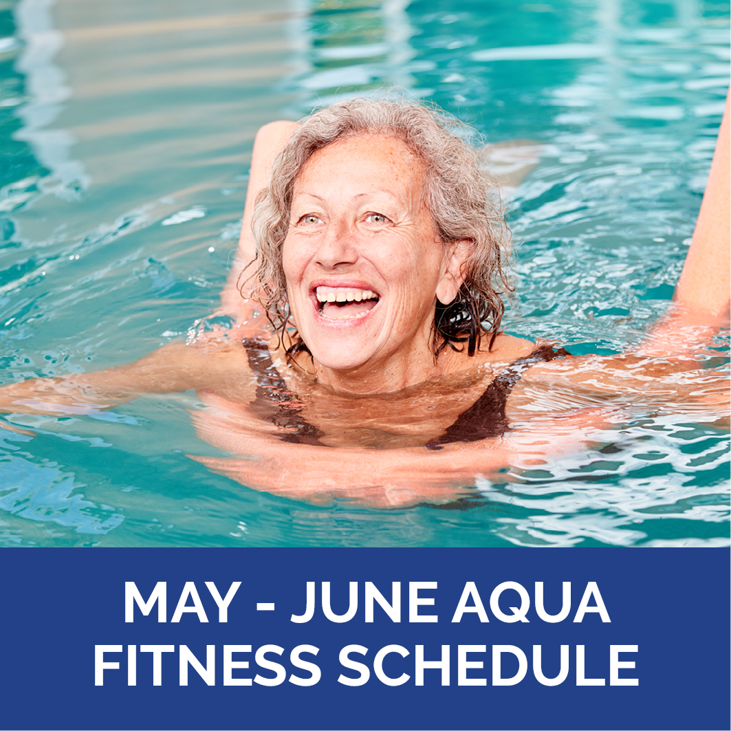 Indoor/Outdoor Aqua Fitness May-June Schedule