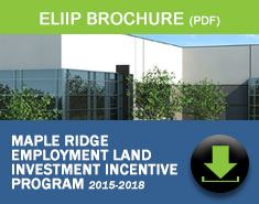 Employment Land Investment Incentive Program in Maple Ridge, BC