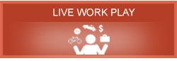 CTA - Homepage - Live Work Play